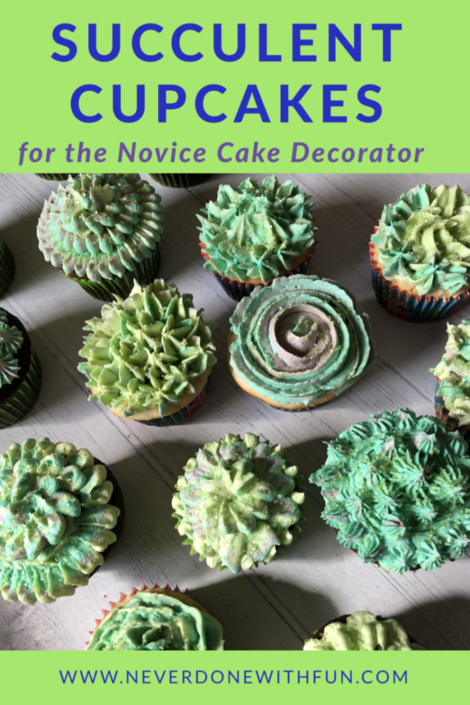 White Chocolate Buttercream Succulent Cupcakes Neverdonewithfun