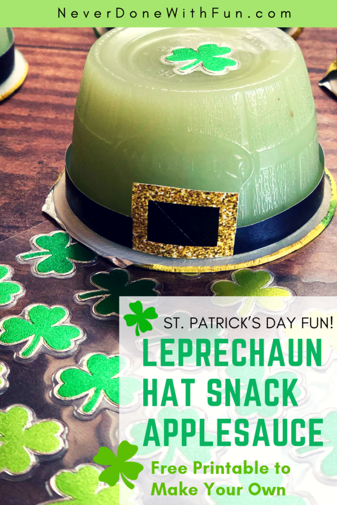 image about Leprechaun Hat Printable identify Leprechaun Hat Applesauce Snack Printable #NeverDoneWithFun
